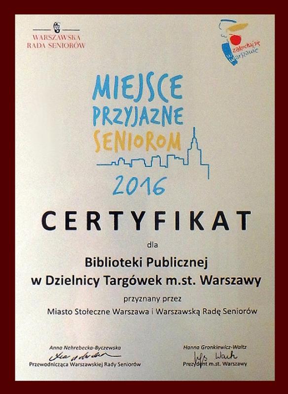 Certyfikat Miejsce Przyjazne Seniorom 2016