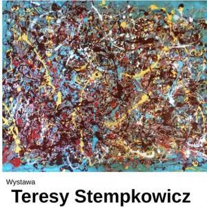 Wystawa Teresy Stempkowicz