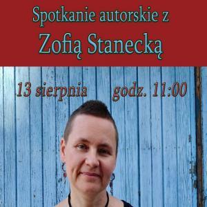 Spotkanie autorskie z Zofią Stanecką