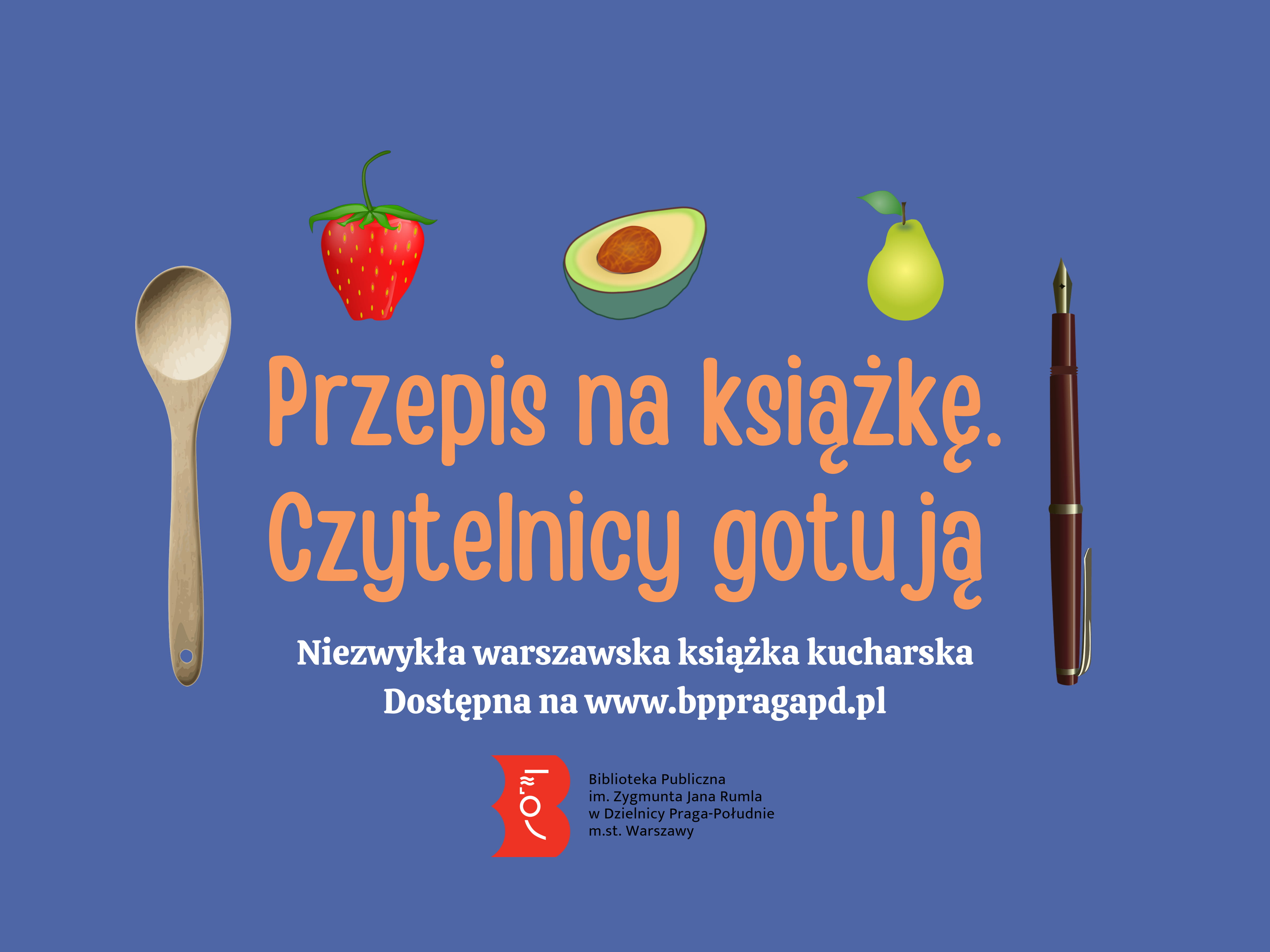 """Plakat promujący publikację """"Przepis na książkę. Czytelnicy gotują"""""""